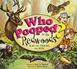 Search : Who Pooped in the Redwoods? : Scat and Tracks for Kids (Who Pooped in the Park?)