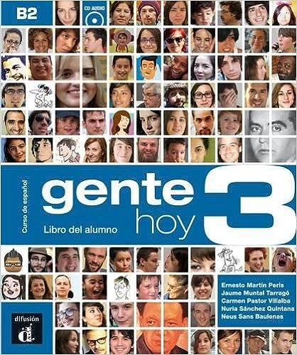Libro Epub Gratis Gente Hoy. Libro Del Alumno. Per Le Scuole Superiori. Con Cd. Con Espansione Online: Gente Hoy 3. Libro Del Alumno + Cd: 1