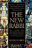 The New Rabbi, Stephen Fried, 0553380753