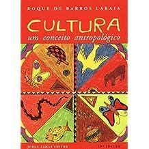 Cultura. Um Conceito Antropológico - Coleção Antropologia Social