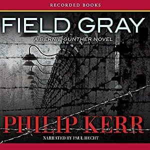 Field Gray Audiobook