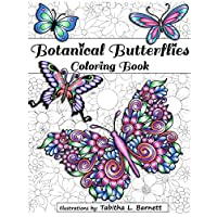 Botanical Butterflies Coloring Book: 58 Beautiful tangled and floral butterflies to color