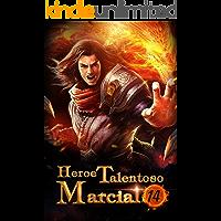 Heroe Talentoso Marcial 14: La aparición de un