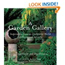 A Garden Gallery: The Plants, Art, and Hardscape of Little and Lewis