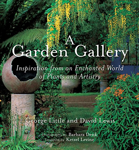 Tropical Garden Design (A Garden Gallery: The Plants, Art, and Hardscape of Little and Lewis)