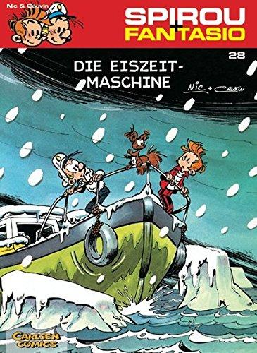 Spirou & Fantasio 28: Die Eiszeit-Maschine: (Neuedition) Taschenbuch – 22. Mai 2004 Cauvin Nic Carlsen 3551772282