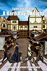A Bard Day's Knight (Tales Of Fortannis) Kindle Edition