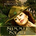 Summer Solace Audiobook by Maggie Ryan Narrated by Joseph B. Kearns