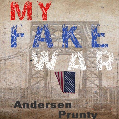 My Fake War