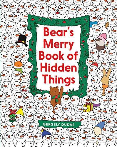 Bear's Merry Book of Hidden Things: Christmas Seek-and-Find by HarperCollins