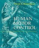 Human Motor Control, Rosenbaum, David A., 0125973004