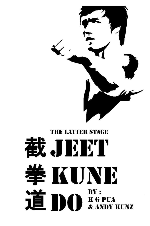 The Latter Stage Jeet Kune Do: Amazon.es: Pua, Kenneth G, Kunz, Andy: Libros en idiomas extranjeros