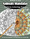 img - for Mandalas to Color: Animals Mandalas Pattern Coloring Pages (50 Intricate Mandala Coloring Books for Grown-Ups) book / textbook / text book