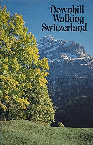 Downhill Walking Switzerland