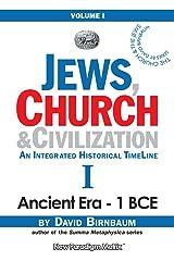 Jews, Church & Civilization 1