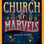 Church of Marvels | Leslie Parry