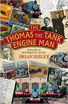 Book The Thomas the Tank Engine Man: The Life of Reverend W. Awdry