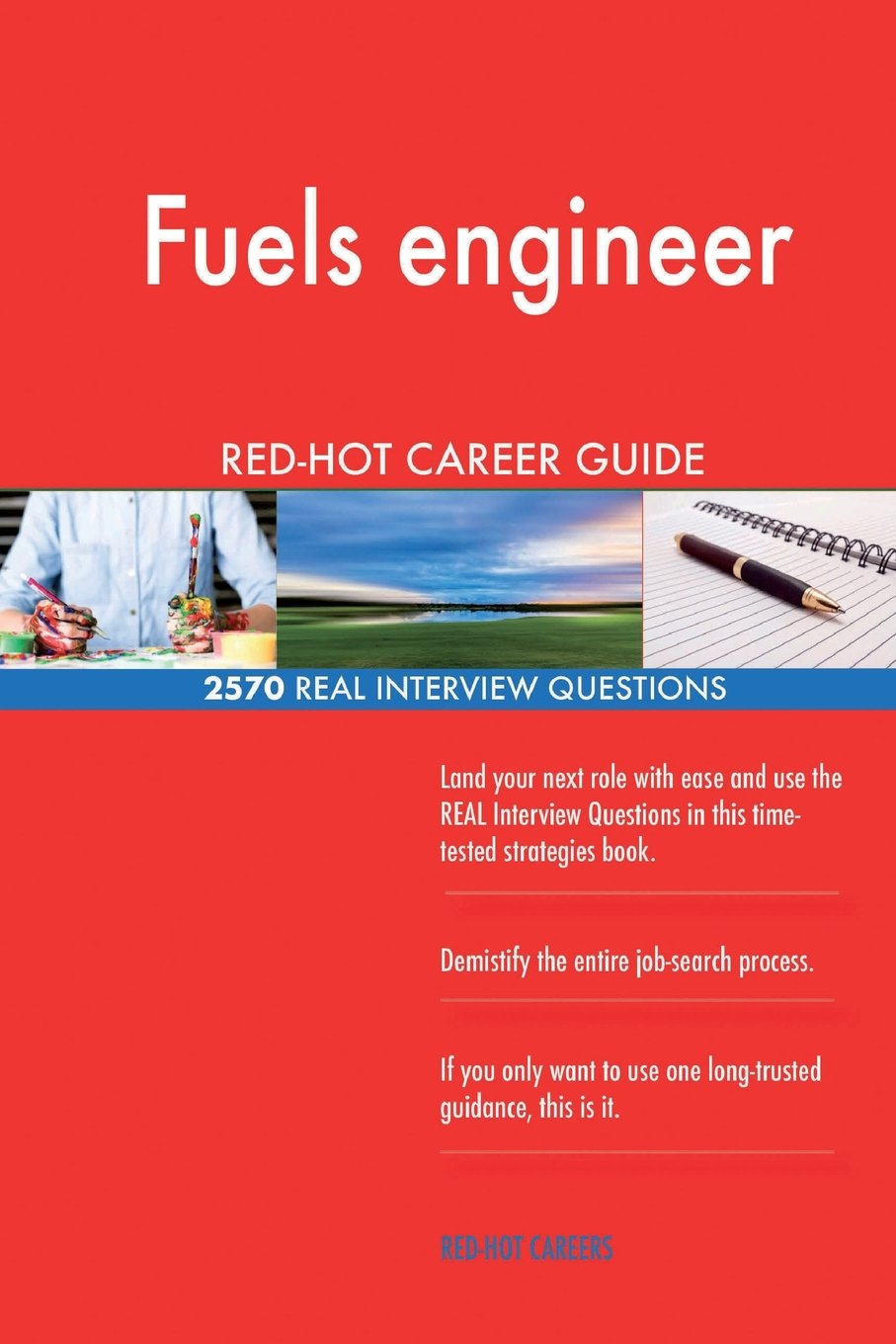 Fuels engineer RED-HOT Career Guide; 2570 REAL Interview Questions PDF