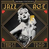 Jazz Age Thirst Trap