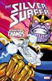 Silver Surfer: Rebirth Of Thanos (Silver Surfer (Paperback))