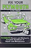 img - for Fix Your Plymouth: All Models 1961-1946 book / textbook / text book