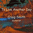 To Live Another Day - Single