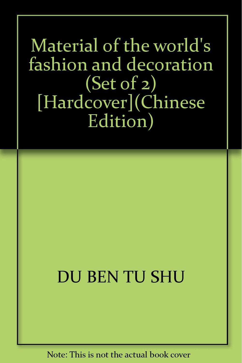 Material of the world's fashion and decoration (Set of 2) [Hardcover](Chinese Edition) ebook