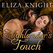 Highlander's Touch: Highland Bound, Book 4 | Eliza Knight
