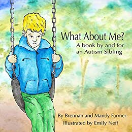 What about me? The autism survival guide for kids (hardcover.