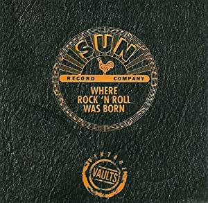Sun Record Company - Where Rock 'N Roll Was Born - Volume 4