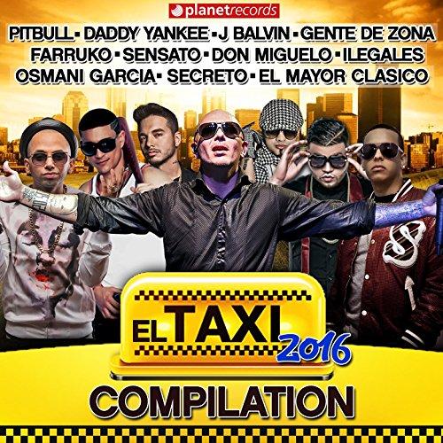El Taxi 2016 - Compilation (Re...