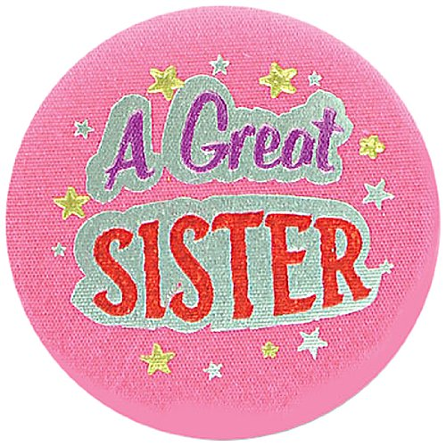 Sibling Button (Beistle BN021 6-Piece A Great Sister Satin Buttons, 2-Inch)