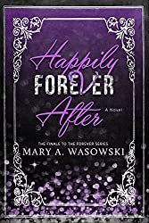 Happily Forever After (The Forever Series Book 4)
