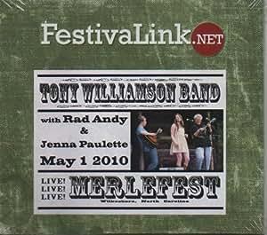Tony Williamson Band Live At Merlefest