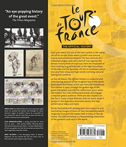 Le tour de france the official story of the worlds greatest le tour de france the official story of the worlds greatest cycle race serge laget luke edwardes evans andy mcgrath bernard hinault 9781780979335 fandeluxe Ebook collections