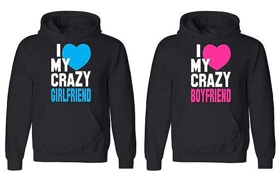 4ba8f22c69 Amazon.com: Couple Hoodie - I Love My Crazy Girlfriend & Boyfriend -  Matching Love Hoodies: Clothing