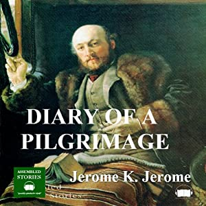 The Diary of a Pilgrimage Audiobook