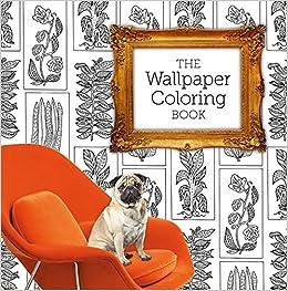 Amazon.com: The Wallpaper Coloring Book (9781626865570): Natalia ...