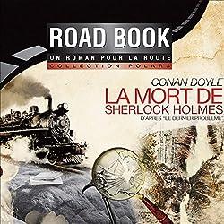 La mort de Sherlock Holmes, d'après Le dernier problème