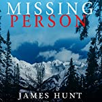 Missing Person: The Beginning | James Hunt