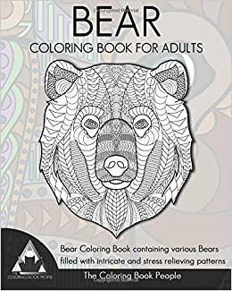 bear coloring book for adults bear coloring book containing various bears filled with intricate and stress relieving patterns coloring books for adults - Intricate Coloring Books