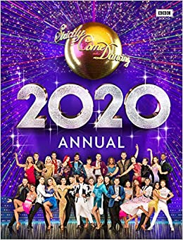 Official Strictly Come Dancing Annual 2020 Maloney Alison 9781785944703 Amazon Com Books
