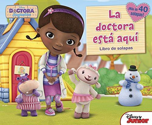 Doctora Juguetes. La doctora está aquí: ¡Más de 40 solapas! (Disney. Doctora Juguetes) por Disney,Editorial Planeta S. A.