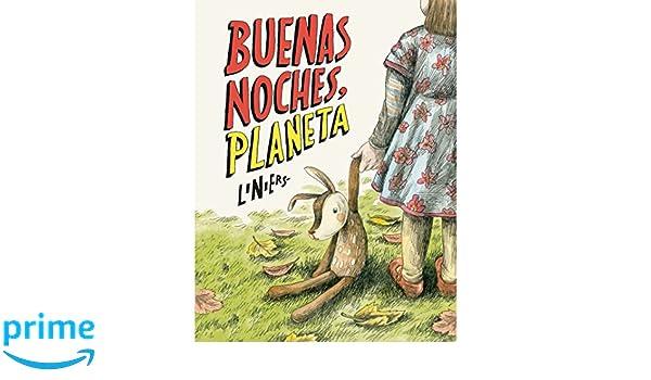 Buenas noches, Planeta (Spanish Edition): Liniers: 9789873795251: Amazon.com: Books