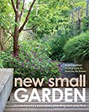img - for New Small Garden: Contemporary principles, planting and practice book / textbook / text book