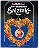 img - for Neue zauberhafte Salzteig Ideen (Creations in Salt Dough) book / textbook / text book