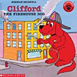 Clifford the Firehouse Dog, Norman Bridwell, 0785740783