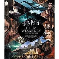 Harry Potter Film Wizardry: Updated Edition: From the Creative Team Behind the Celebrated Movie Series Hardcover