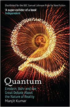 Quantum: Einstein, Bohr And The Great Debate About The Nature Of Reality por Manjit Kumar epub