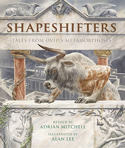 Shapeshifters: Tales from Ovid's Metamorphoses